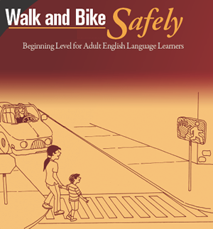 Walk and Bike Safely