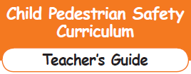 Child Pedestrian Safety Curriculum